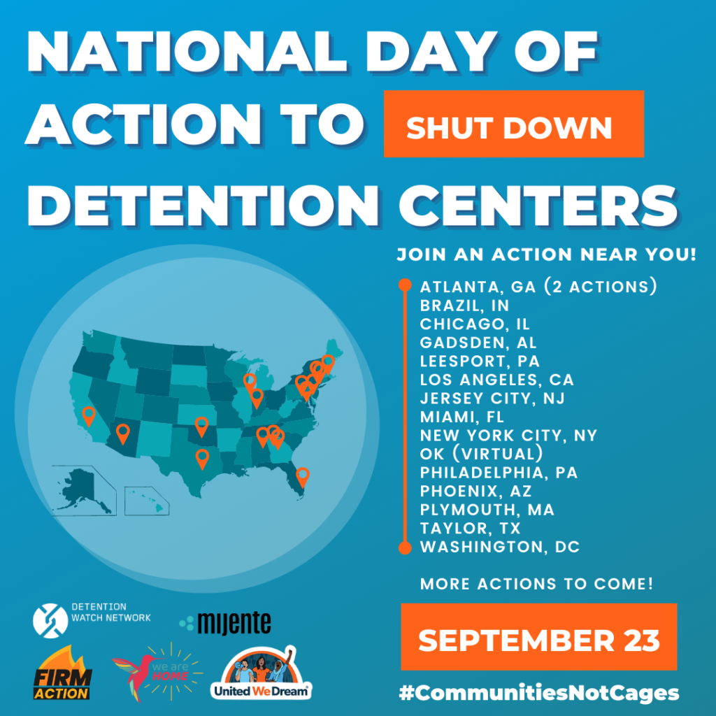 """graphic reads """"national day of action to shut down detention centers"""" and then lists the cities where actions are planned: Atlanta, Brazil IN, Chicago, Gadsen AL, Leesport PA, Los Angeles, Jersey City, Miami, NYC, Philadelphia, Phoenix, Plymouth MA, Taylor TX, Washington DC"""